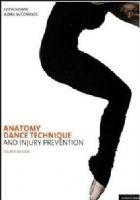 Anatomy Dance technique and injury prevention Book